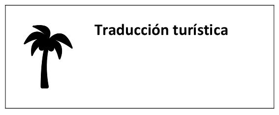 Traducción en el ámbito del turismo